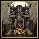 As We Speak - A Call To Deaf Ears