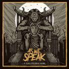 As We Speak - A Call To Deaf Ears