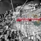 Eleven-o-Seven - Destroy To Rebuild