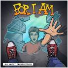 For I Am - All About Perspectives