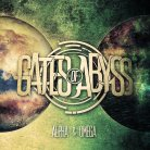 Gates Of Abyss - Alpha and Omega