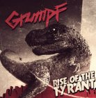 Grumpf - Rise Of The Tyrant