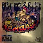 Reckless - Rip Off Rifs & Bullshit Lyrics