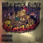 Reckless - Rip Off Rifs & Bullshit Lyrics